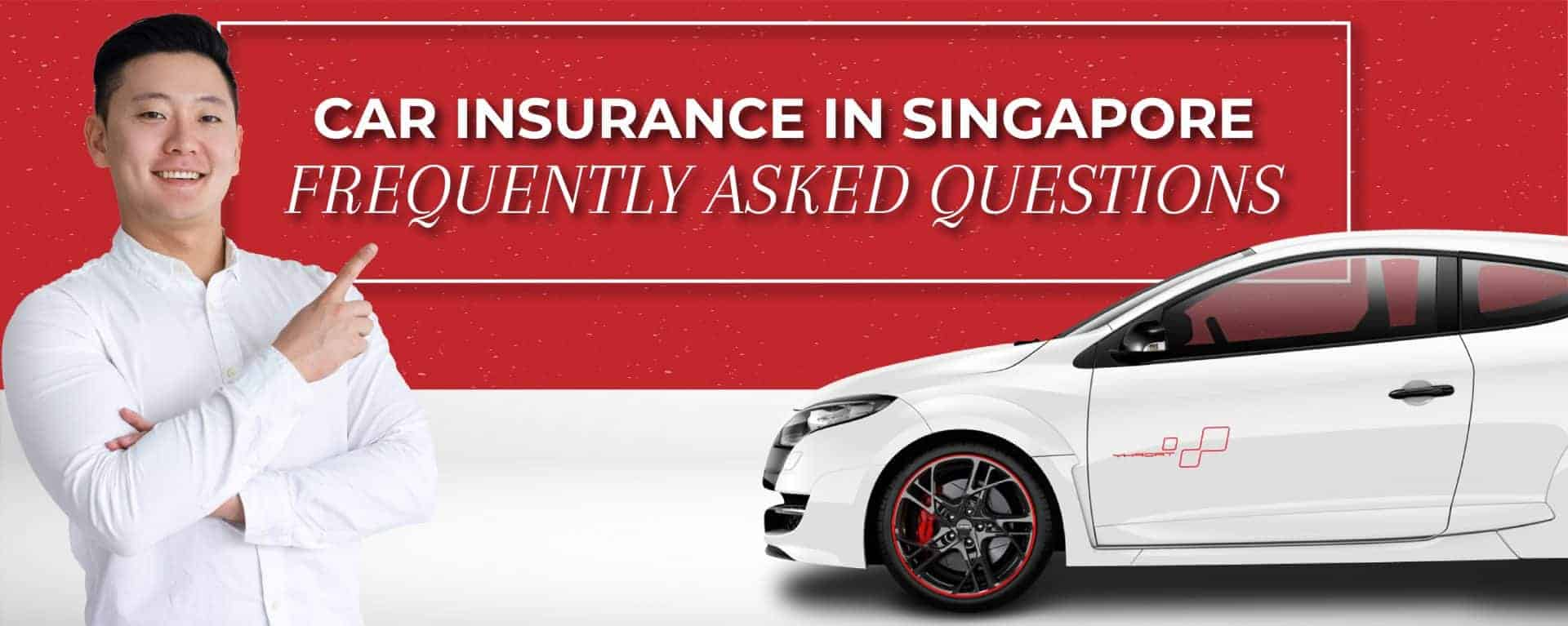 Car insurance in Singapore FAQ